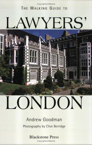 The walking guide to lawyers' London by Goodman, Andrew LL. B.