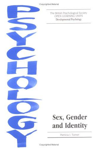 Sex, Gender and Identity (Open Learning Units) by Patricia J. Turner