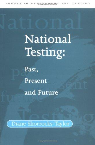 National Testing by Diane Shorrocks-Taylor