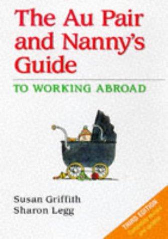 The au pair and nanny's guide by