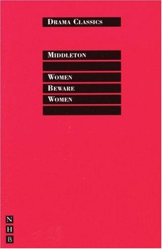 Women Beware Women by Thomas Middleton