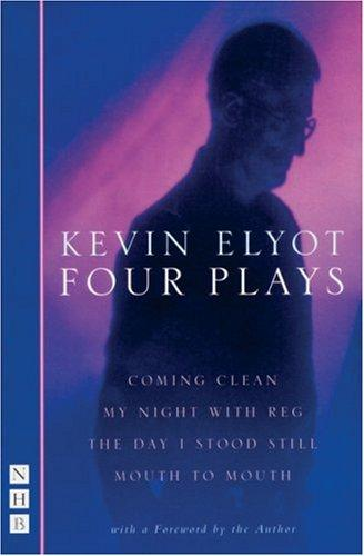 Four Plays by Kevin Elyot
