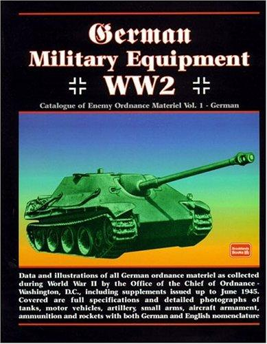 German Military Equipment WW2 (Military Catalogue) by R. M. Clarke