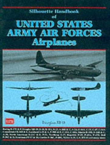 Silhouette Handbook of United States Army Airforces Airplanes (Silhouette Handbook) by R. M. Clarke