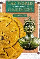 Charlemagne (World in the Time Of...) by Fiona MacDonald