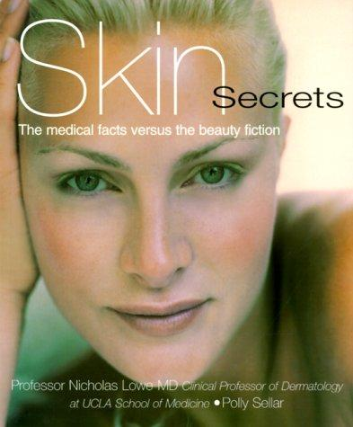 Skin secrets by N. J. Lowe