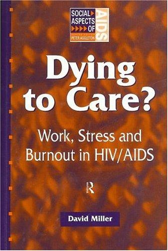 Dying to care? by Miller, David