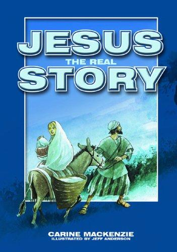 Jesus, the real story by Mackenzie, Carine
