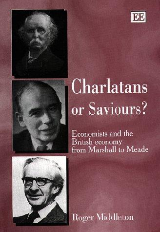 Charlatans or saviours? by Roger Middleton