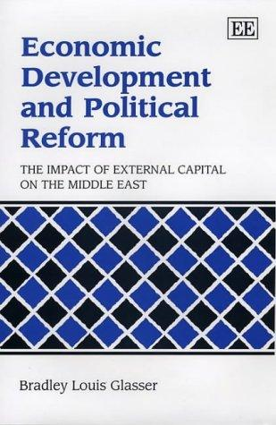 Economic Development and Political Reform by Bradley Louis Glasser