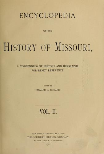 Encyclopedia of the history of Missouri by Howard Louis Conard