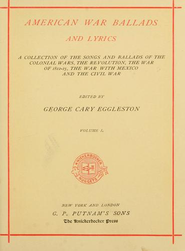 American war ballads and lyrics by George Cary Eggleston