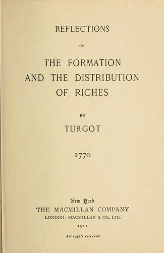 Reflections on the formation and the distribution of riches