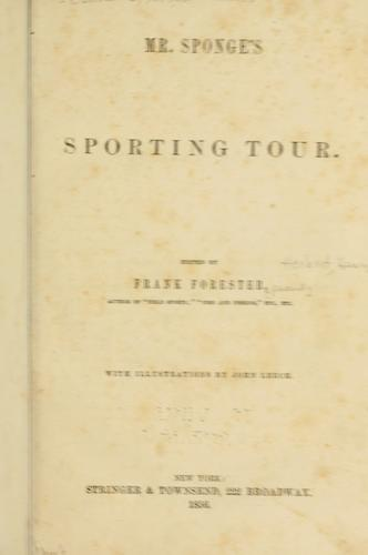 Mr. Sponge's sporting tour by Surtees, Robert Smith