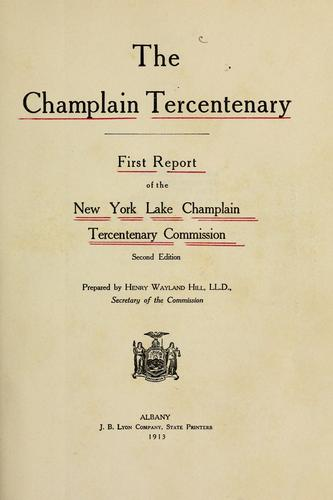 The Champlain tercentenary by New York (State). Lake Champlain tercentenary commission.