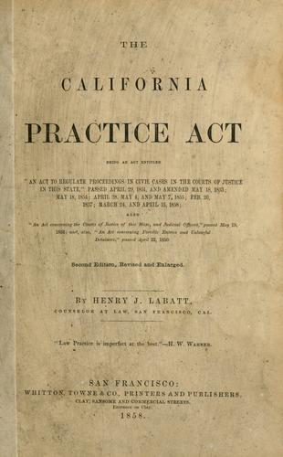 The California Practice Act