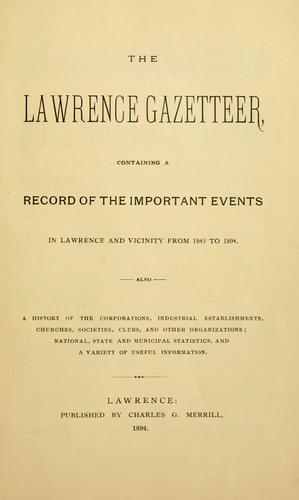 The Lawrence gazetteer by Charles G. Merrill