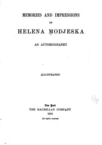 Memories and impressions of Helena Modjeska by Helena Modjeska
