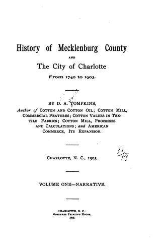 History of Mecklenburg County and the city of Charlotte by Tompkins, Daniel Augustus