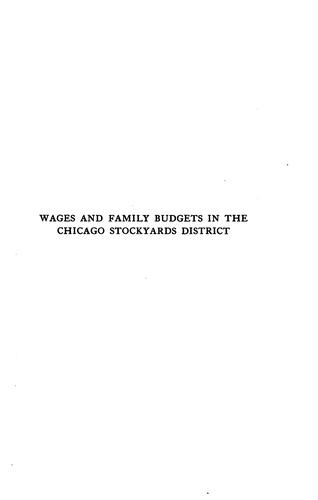Wages and family budgets in the Chicago stockyard district by John C. Kennedy
