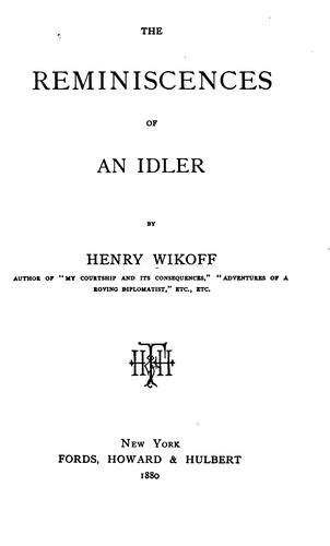 The reminiscences of an idler