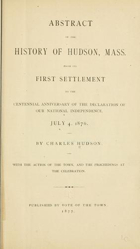 Abstract of the history of Hudson by Hudson, Charles