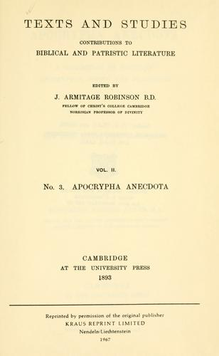 Apocrypha anecdota, a collection of thirteen apocryphal books and fragments ... by